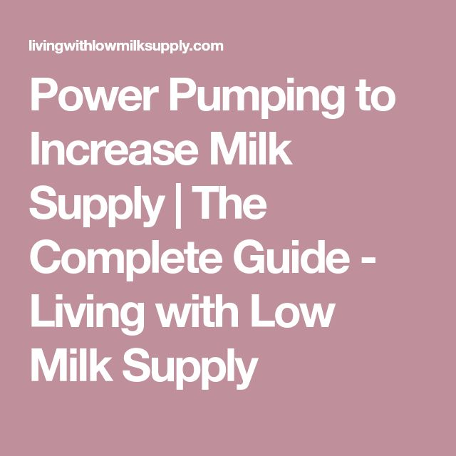 Power Pumping to Increase Milk Supply | The Complete Guide - Living with Low Milk Supply