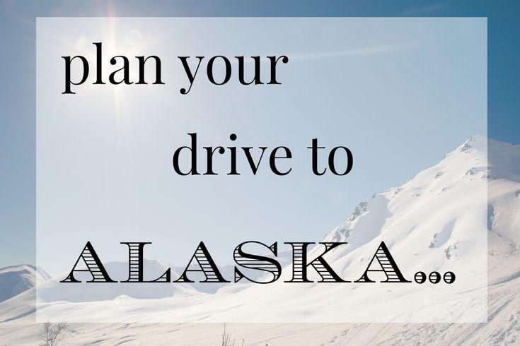 driving to Alaska                                                                                                                                                                                 More