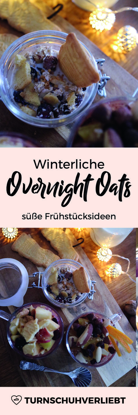 Gleich drei winterliche weihnachtlich Overnight Oats Rezepte warten darauf von euch ausprobiert zu werden! Ein Rezept vom Fitnessblog turnschuhverliebt.