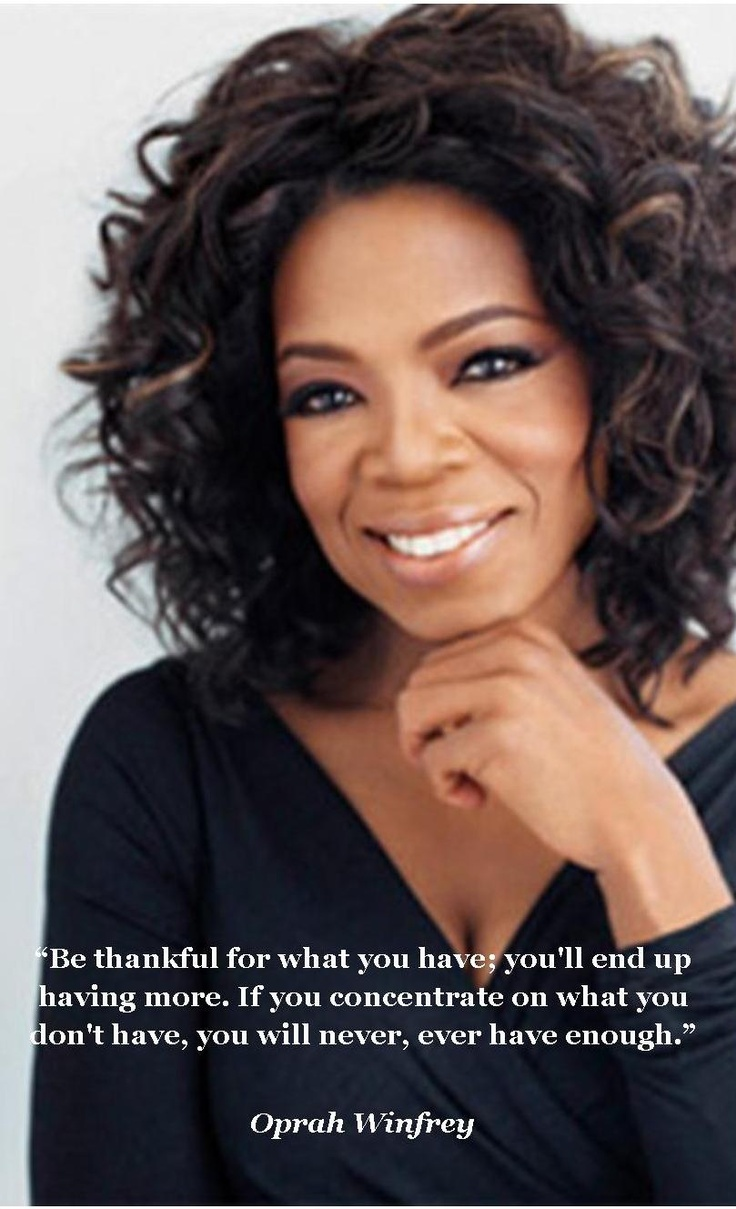 Oprah Winfrey is an amazing role model for all of us. She