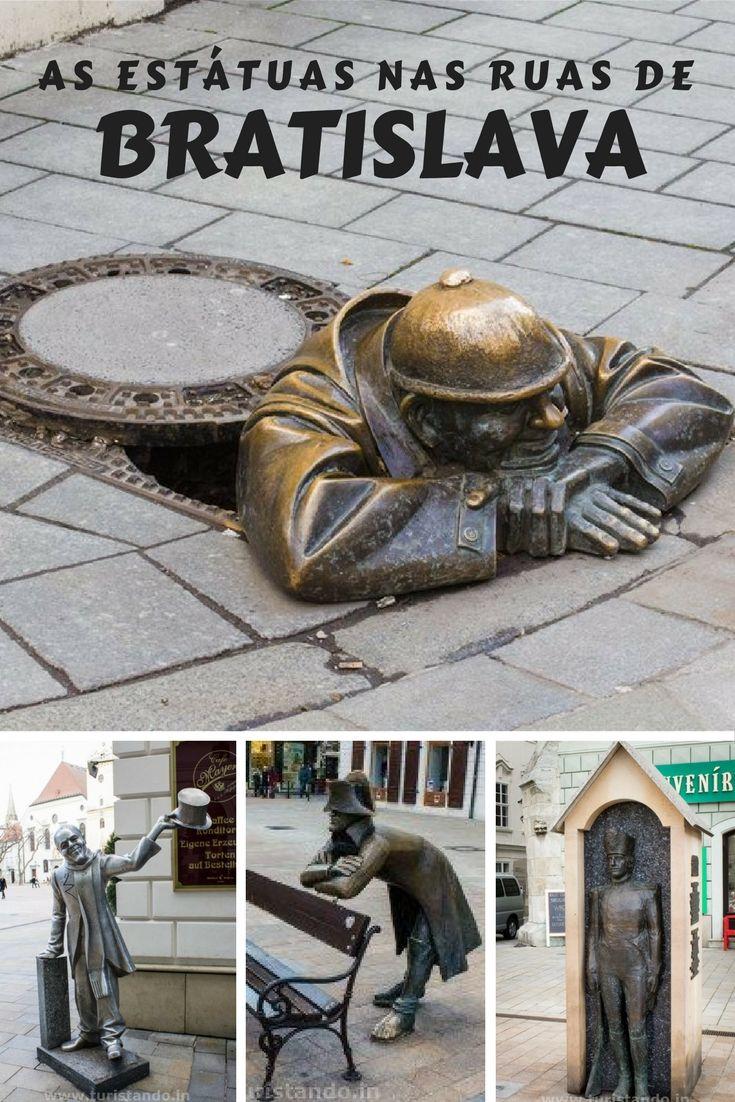 A cidade de Bratislava, capital da Eslováquia é uma fofura, mas o que diverte todos que circulam por ela são as estátuas espalhadas pelo centro histórico!