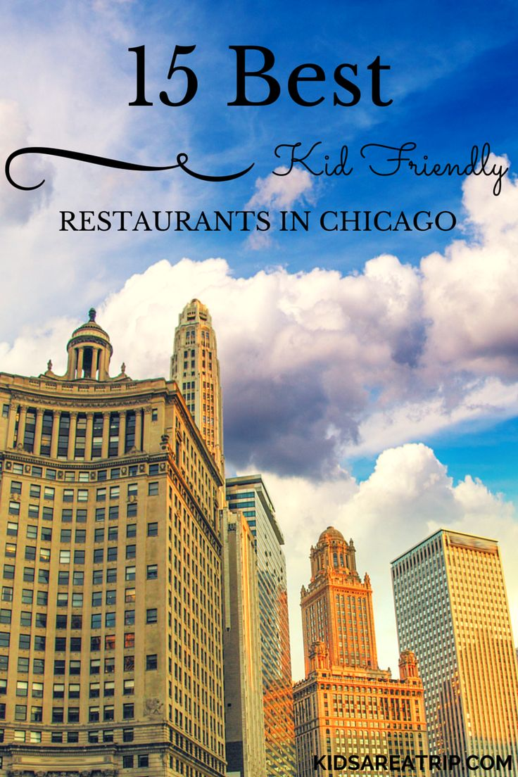 Best Kid Friendly Restaurants Chicago-Kids Are A Trip