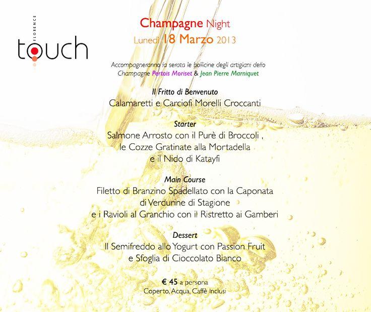 18 Marzo 2013 - Champagne Night - le serate a tema del #ristorante Touch Florence | www.champagne-marniquet.com/en/contact.html | www.champagne-pertois-moriset.com |