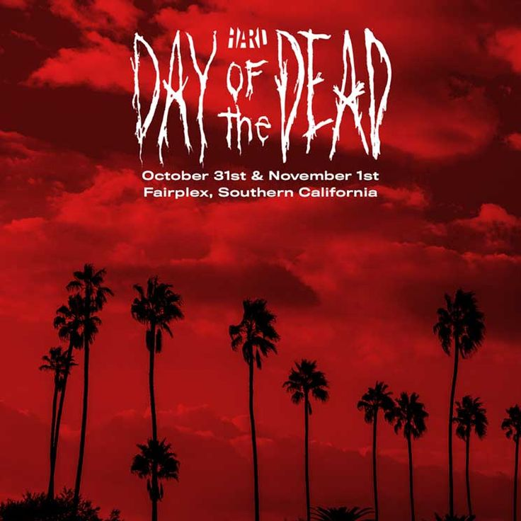 Hard day of the dead single day tickets