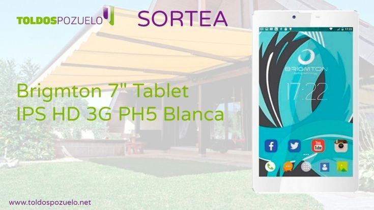 """Toldos Pozuelo te invita al sorteo una Tablet Brigmton 7"""" IPS HD 3G PH5 en color blanco"""