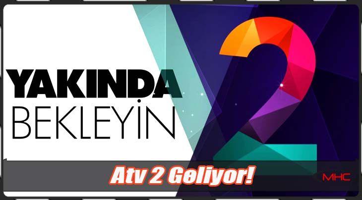 'ATV 2' Geliyor! | /