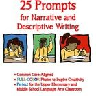 The following 25 prompts worked wonderfully in my 6th and 7th grade language arts classes, but I believe they are applicable to the upper elementar...