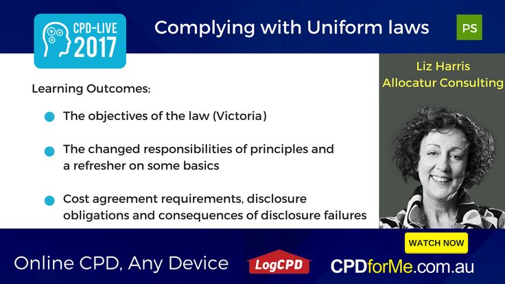 $66 - Complying with Uniform Laws, with Liz Harris, Allocatur Consulting 1 #CPD Unit #Online #AnyDevice #ProfessionalSkills - #Cost agreement #requirements, #disclosure #obligations and #failure of obligations