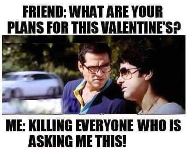 Funny Valentines Day Quotes Funny Valentines Day Quotes Valentines Day Jokes Funny Valentine Memes