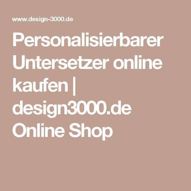 Personalisierbarer Untersetzer online kaufen | design3000.de Online Shop