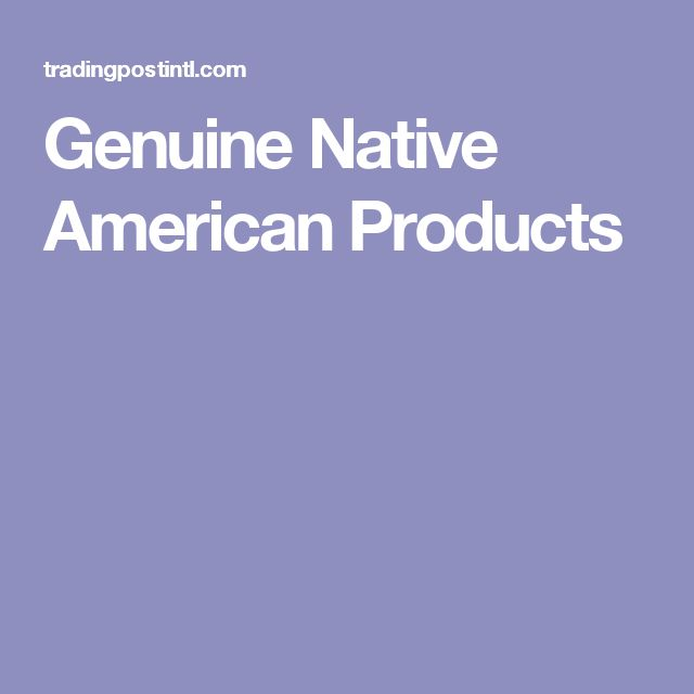 Genuine Native American Products