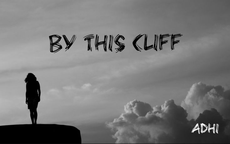 By this cliff | The Girl Behind The Glasses