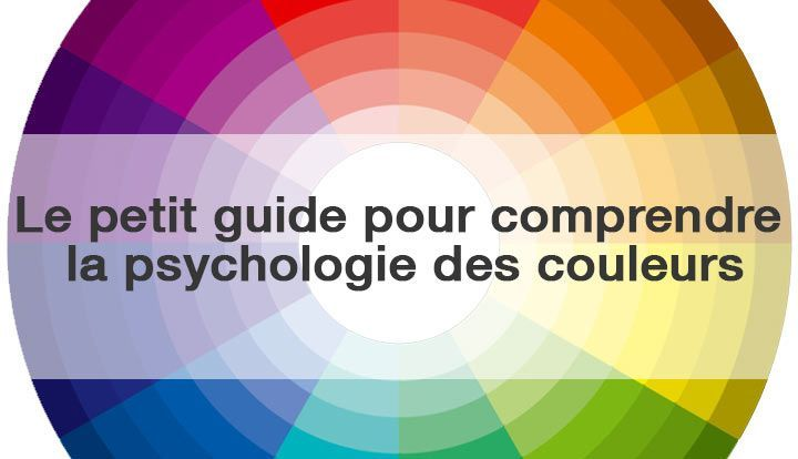 Psychology Le Petit Guide Pour Comprendre La Signification Des Couleurs Infographicnow Com Your Number One Source For Daily Infographics Visual Creativi Psychologie Des Couleurs Signification Des Couleurs Psychologie
