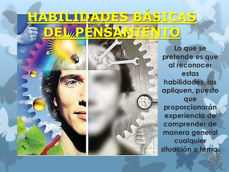 Habilidades básicas del pensamiento by Spartanablue Anotta via slideshare