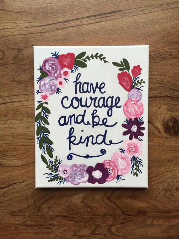 "CUSTOM ORDER for Emily - Have Courage and Be Kind - 8""x10"" Inspirational Canvas Painting - Pink, Purple and Blue Floral Wreath"