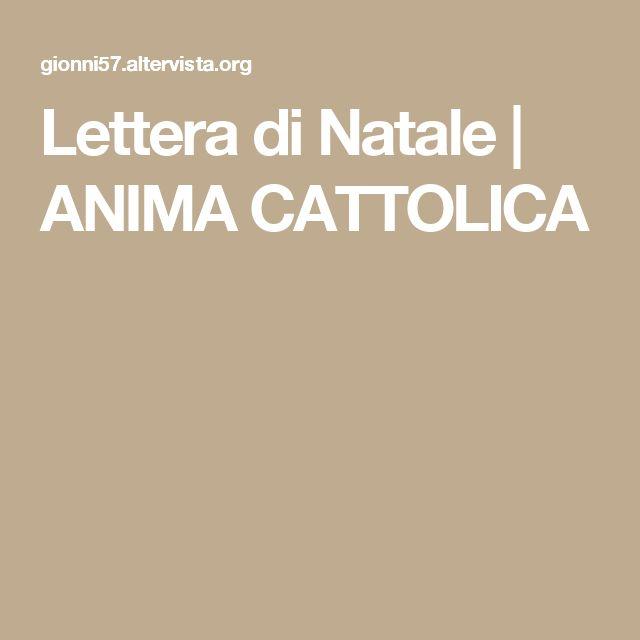 Lettera di Natale   ANIMA CATTOLICA