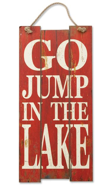 Just found this Cabin Wall Art Summer Decoration - Go Jump In The Lake Sign -- Orvis on Orvis.com!
