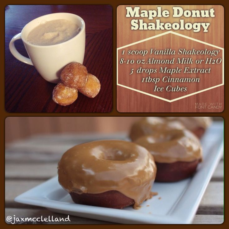 Maple Donut Shakeology Recipe: 21 Day Fix Approved