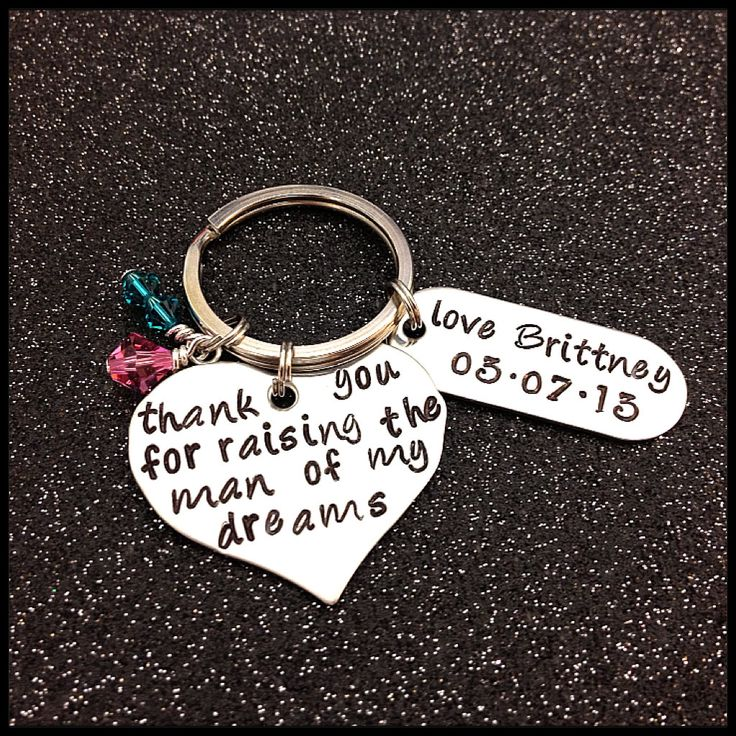 Hand Stamped KeyChain thank you for raising the man of my dreams Wedding Gift Mother In Law Mother Of the Groom key chain ring. $23.45, via Etsy.