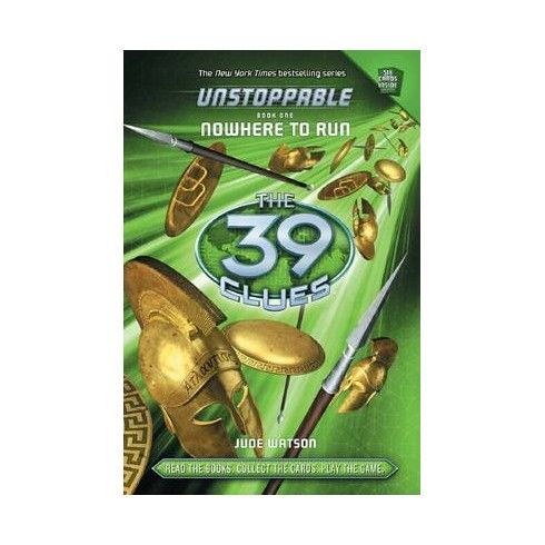 Unstoppable. Nowhere to run  (The 39 clues) La familia Cahill tiene un secreto. Durante quinientos años, han vigilado las 39 pistas, treinta y nueve ingredientes en un suero que transforma a quien lo tiene en la persona más poderosa del planeta. Si el suero cae en manos equivocadas, el desastre sería mundial.