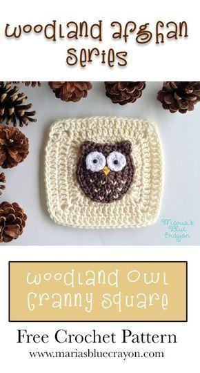Woodland Owl Granny Square | Woodland Afghan Series | Owl Applique | Free Croche…
