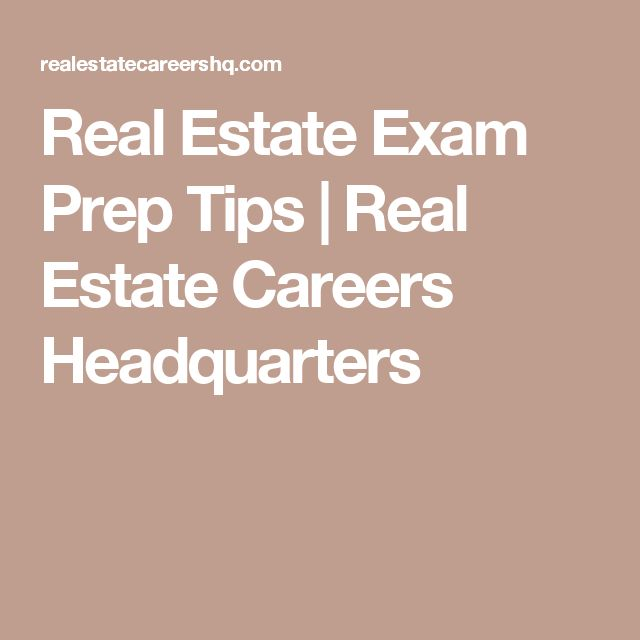 Real Estate Exam Prep Tips | Real Estate Careers Headquarters