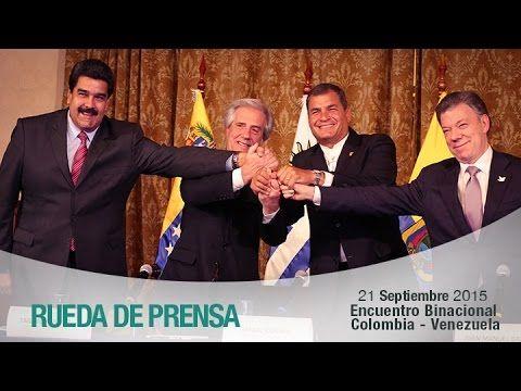 Rueda de Prensa encuentro binacional Colombia - Venezuela 21/09/2015