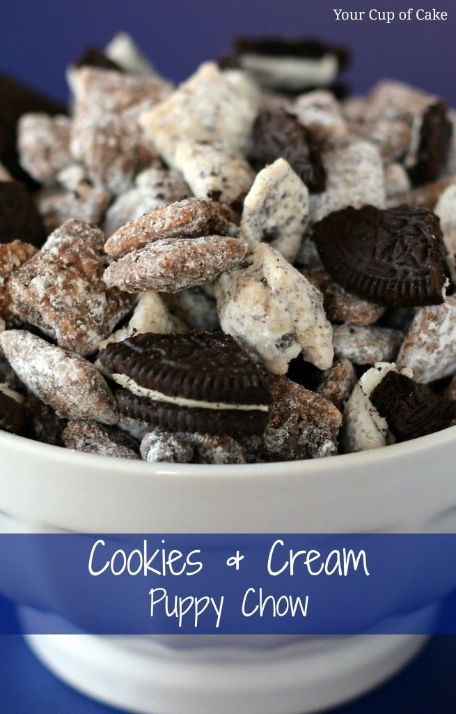Cookies and Cream Puppy Chow - This looks good and I usually love cookies and cream, but I don't think it was meant to be a puppy chow . . . I'll take the original.