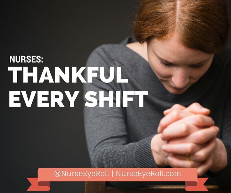 It's that time of year where everyone starts to think of things they're thankful for and talks about them on social media. Nurses however… we are a different bunch. Every time we go into work, we a…