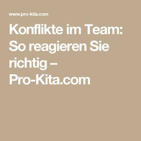 Konflikte im Team: So reagieren Sie richtig – Pro-Kita.com