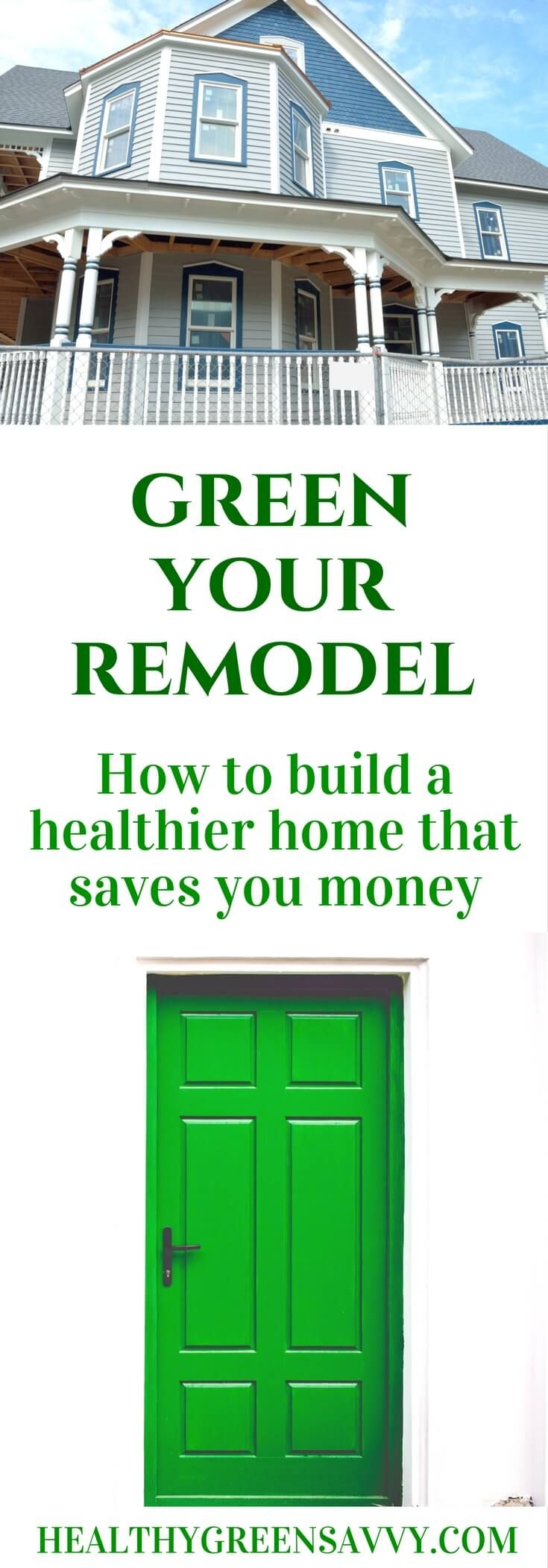 Green Remodeling Tips How To Build A Healthy Home