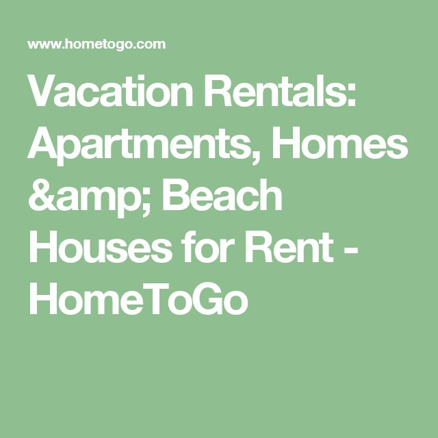 Vacation Rentals: Apartments, Homes & Beach Houses for Rent - HomeToGo