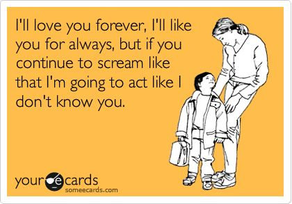 Funny Family EcardLaugh, Quotes, Funny Stuff, Love You Forever, So True, Ecards, Kids, So Funny, Mom