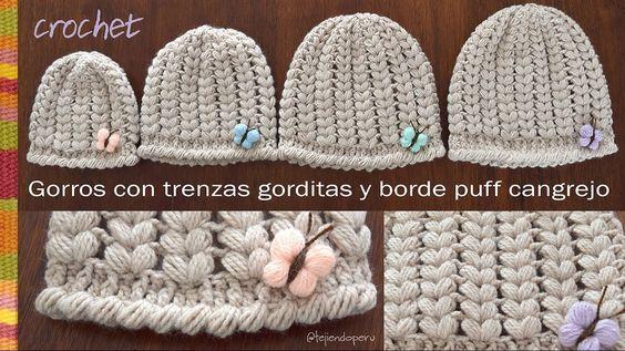Cómo hacer unas bellas trenzas a crochet! Las hicimos en gorros desde la tallas para recién nacidos hasta adultos. Les tejimos un borde en punto cangrejo puf...