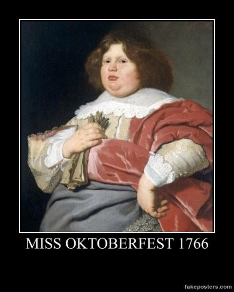 Miss Oktoberfest 1766 - Demotivational Poster