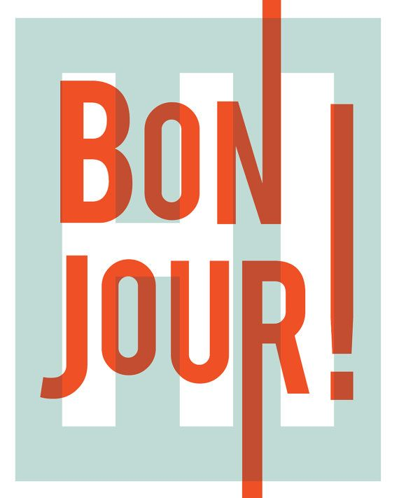 #graphic #type #french #poster: Hello Greeting, Entry Foyers, Bon Jour, Home Entry, Art Prints, Graphics Design, Typography Art, Modern Home, Hello