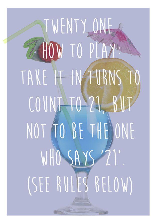 Twenty One: A drinking game