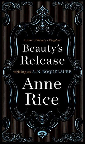 17 best books worth reading images on pinterest 50 shades books beautys release a novel sleeping beauty trilogy by a n roquelaure http fandeluxe Images
