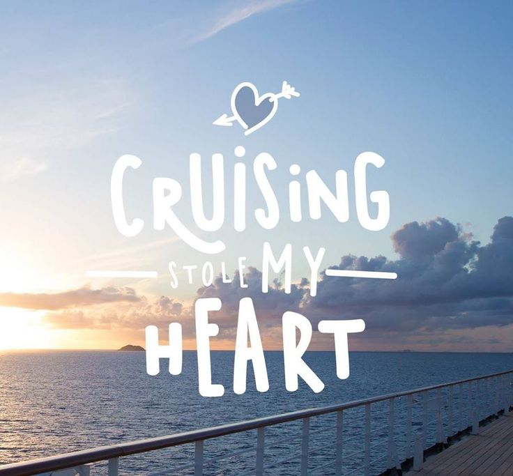 Best 25+ Cruise Quotes Ideas On Pinterest