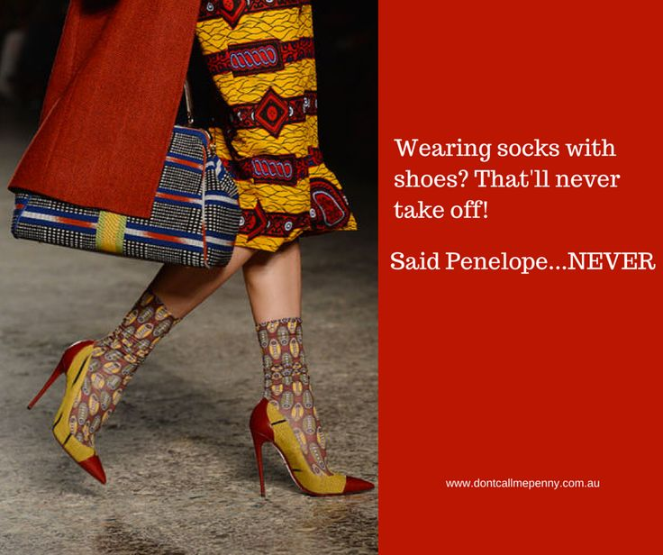 """""""Wearing socks with shoes? That'll never take off"""" Said Penelope ...NEVER! #shoes #highheels #fashion #trends #style"""