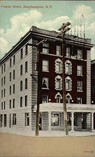 Image result for Fowler Hotel binghamton ny history