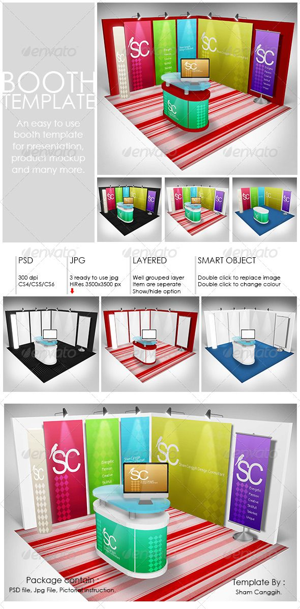 Booth Template Part 1  #GraphicRiver         Booth template for presentation, product mock up or anything. Easy to customize. Just paste/replace your design in the smart object or use ready rendered jpg file.  	 The package contain:   Layered/grouped smart object .PSD file with 300dpi  3 'ready to use' jpg file and 1 original plain white booth design with 3500×3500 pixel  Instruction file with picture for operating the psd file given  	 PSD file featured:   Double-click on the smart object…