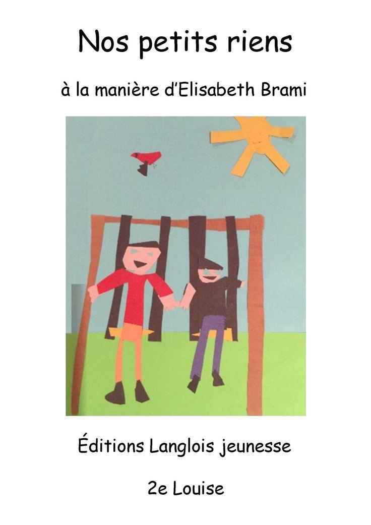 1er cycle. À la manière d'Elisabeth Brami, «Les petits riens».