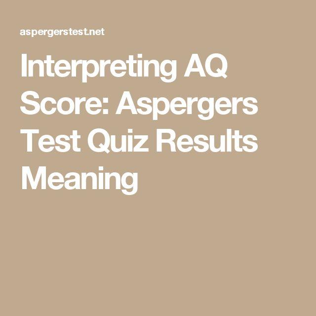 Interpreting AQ Score: Aspergers Test Quiz Results Meaning