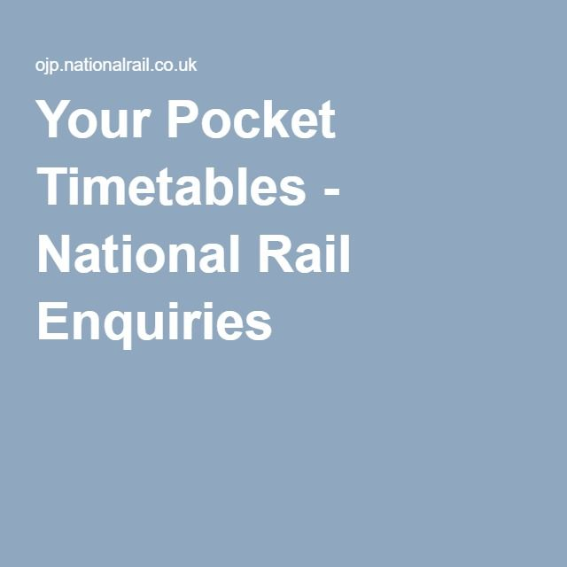 Your Pocket Timetables - National Rail Enquiries