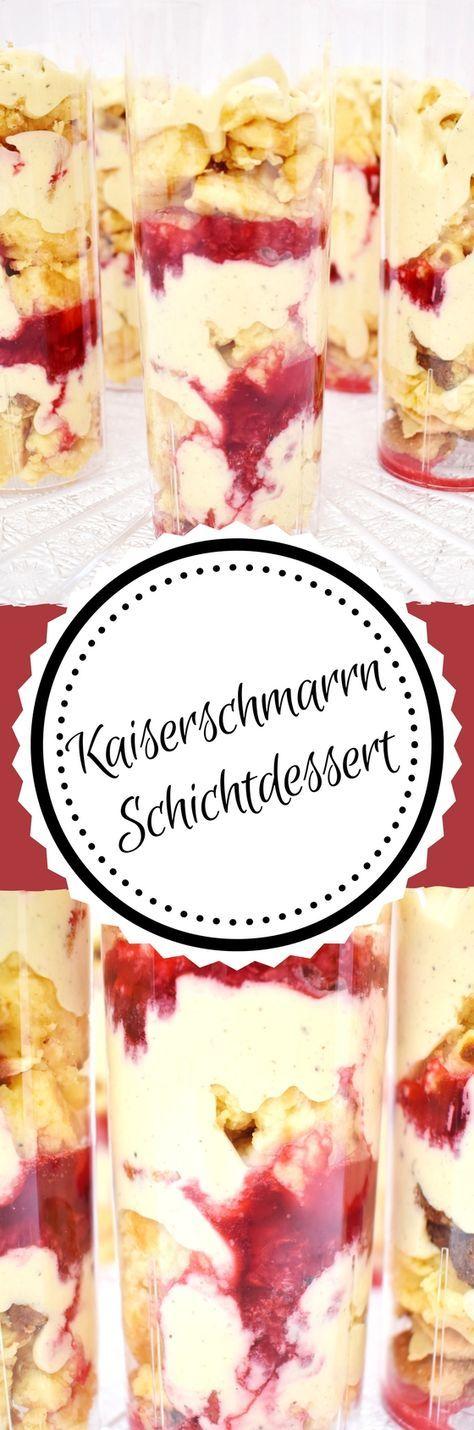 Kaiserschmarrn Schichtdessert im Glas