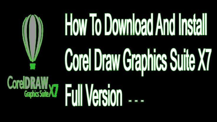 How to Download and Install Corel Draw Graphics Suite X7 Full Version