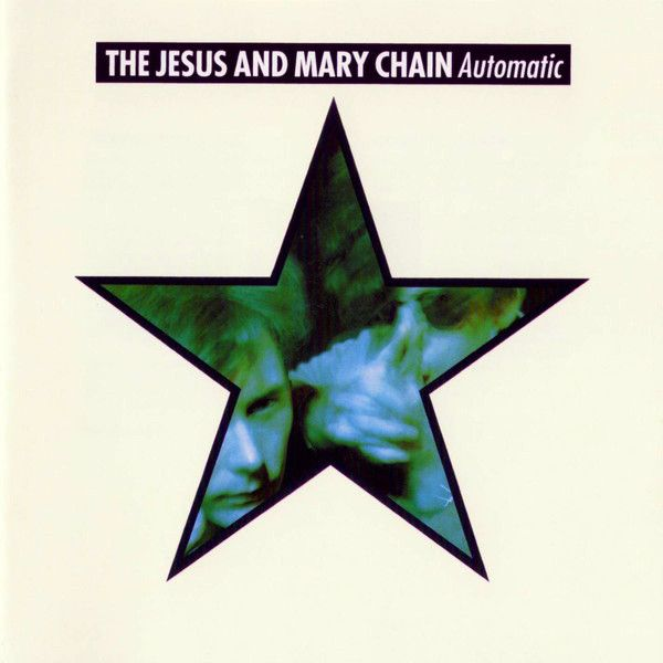 The Jesus And Mary Chain - Automatic (CD, Album) at Discogs