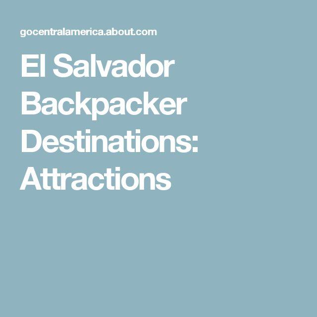 El Salvador Backpacker Destinations: Attractions