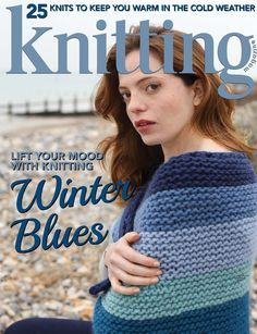 Knitting February 2017 - magazine has lovely patterns to scroll through and helpful tips like short rows on last pages.